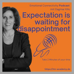 Expectation is waiting for disappointment